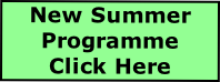 New Summer Programme  Click Here